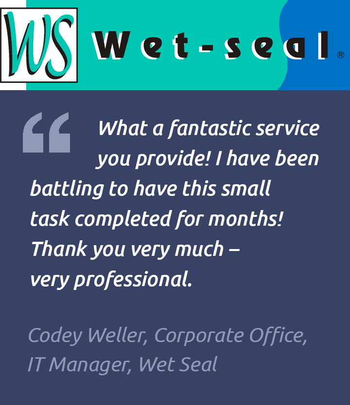 Testimonial – fantastic service – Wet Seal
