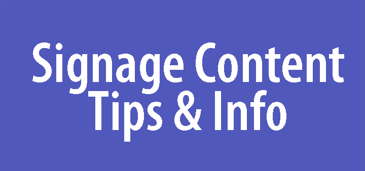 Signage Content Tips & Information