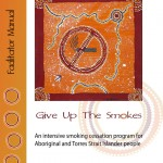 Give up the Smokes - Indigenous educational booklet