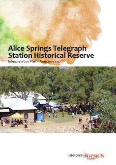 Interpretive Plan, Alice Springs Telegraph Station